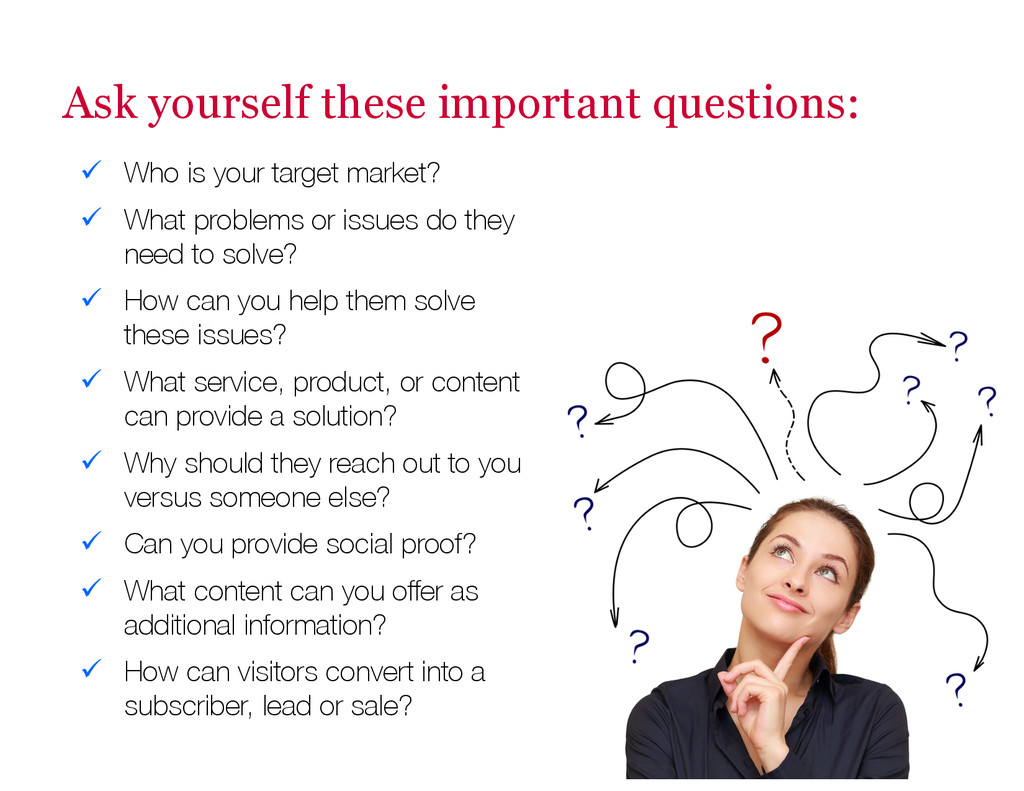 Ask yourself these important questions: ü Wh...