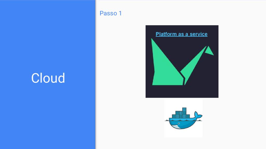 Cloud Passo 1 Platform as a service