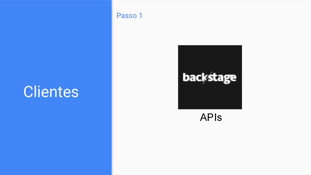 Clientes Passo 1 APIs