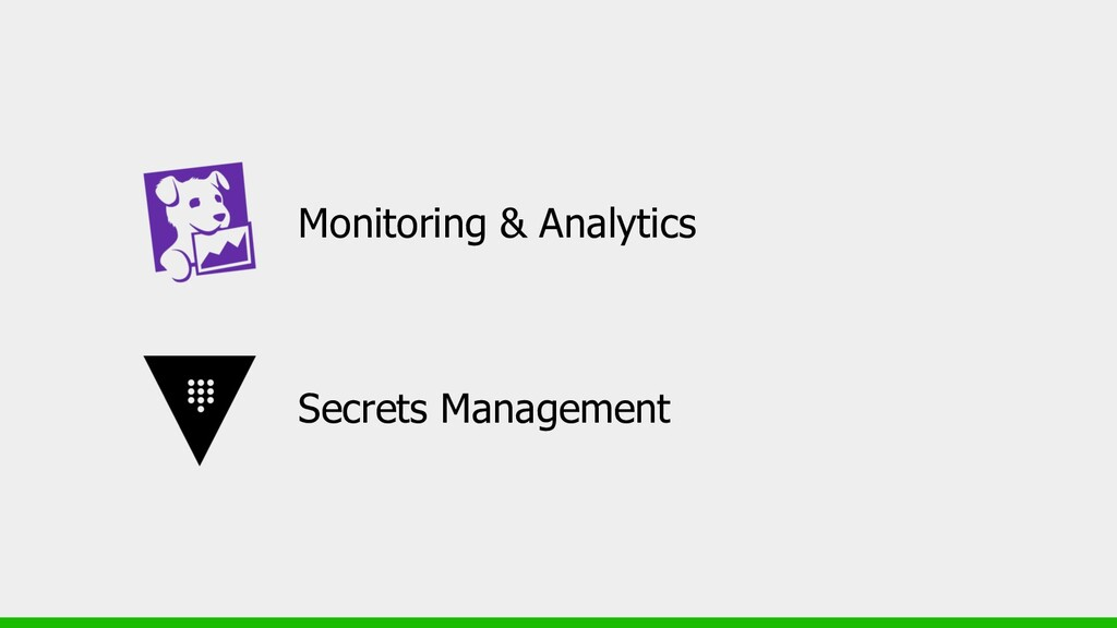 Monitoring & Analytics Secrets Management