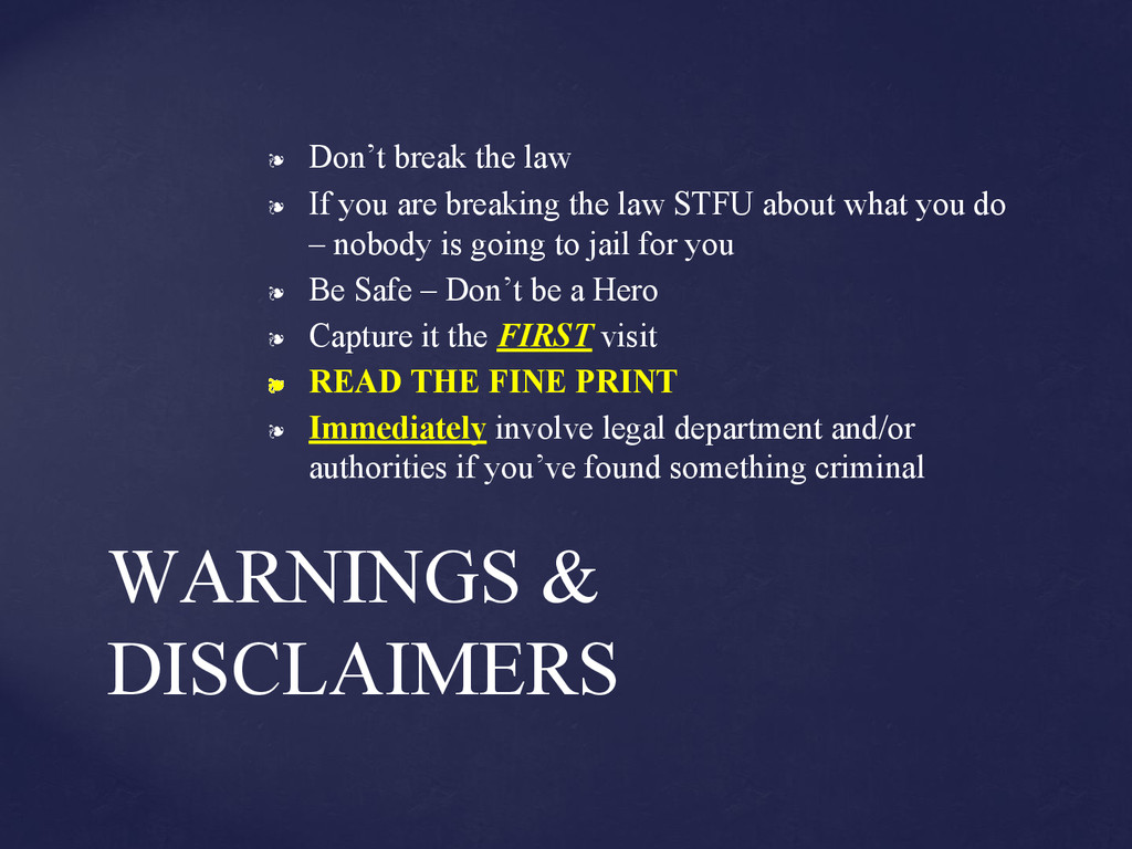 ❧ Don't break the law ❧ If you are breaking the...
