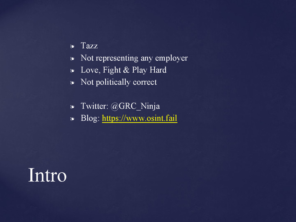 ❧ Tazz ❧ Not representing any employer ❧ Love, ...