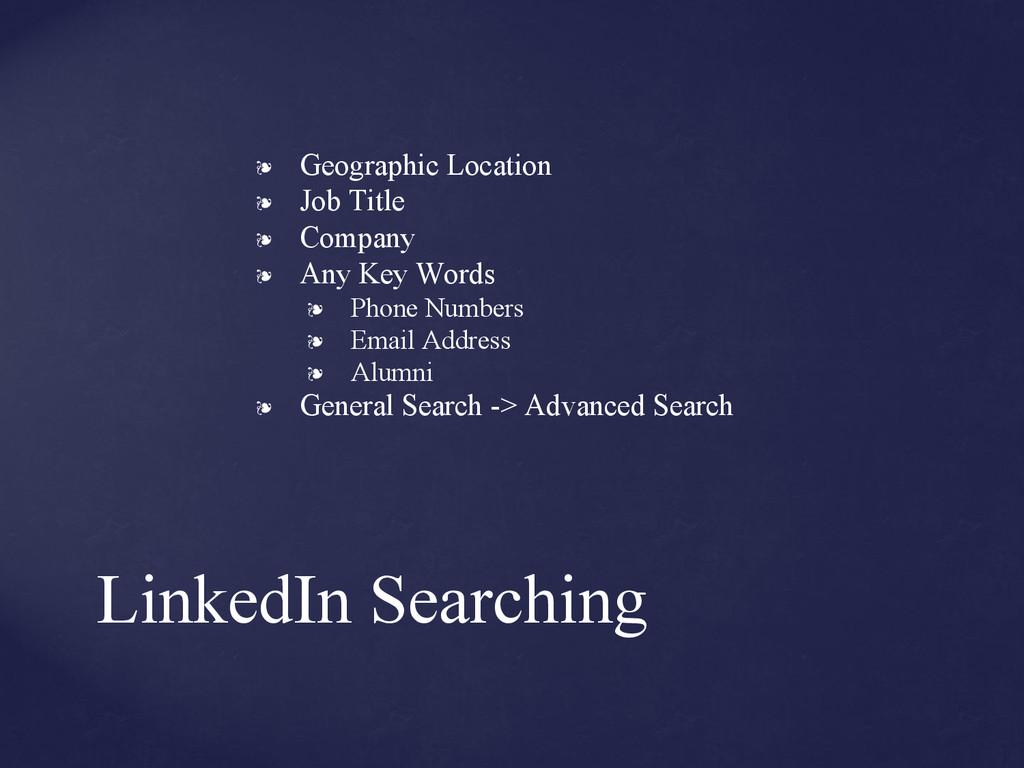 LinkedIn Searching ❧ Geographic Location ❧ Job ...