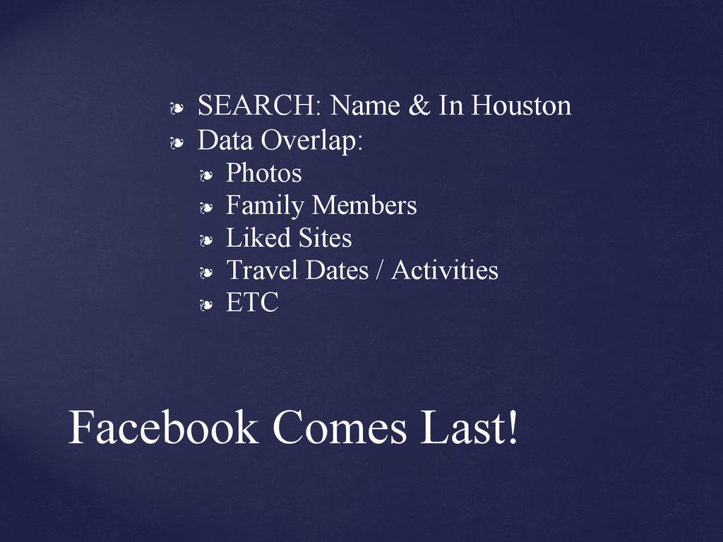 ❧ SEARCH: Name & In Houston ❧ Data Overlap: ❧ P...