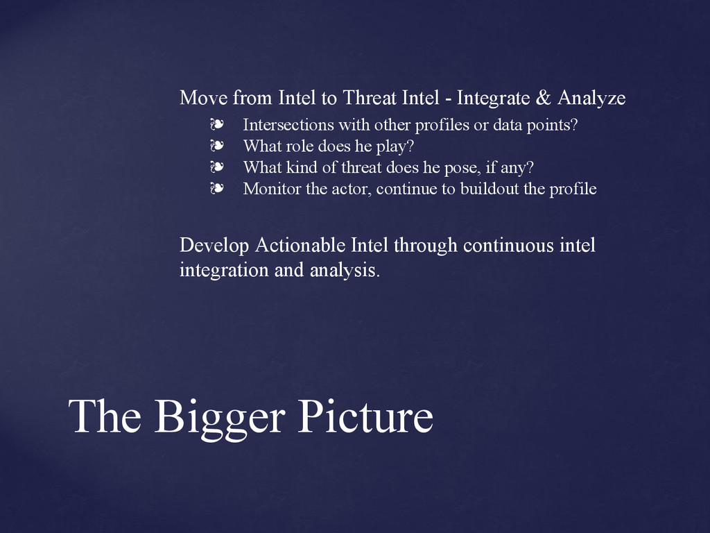 The Bigger Picture Move from Intel to Threat In...