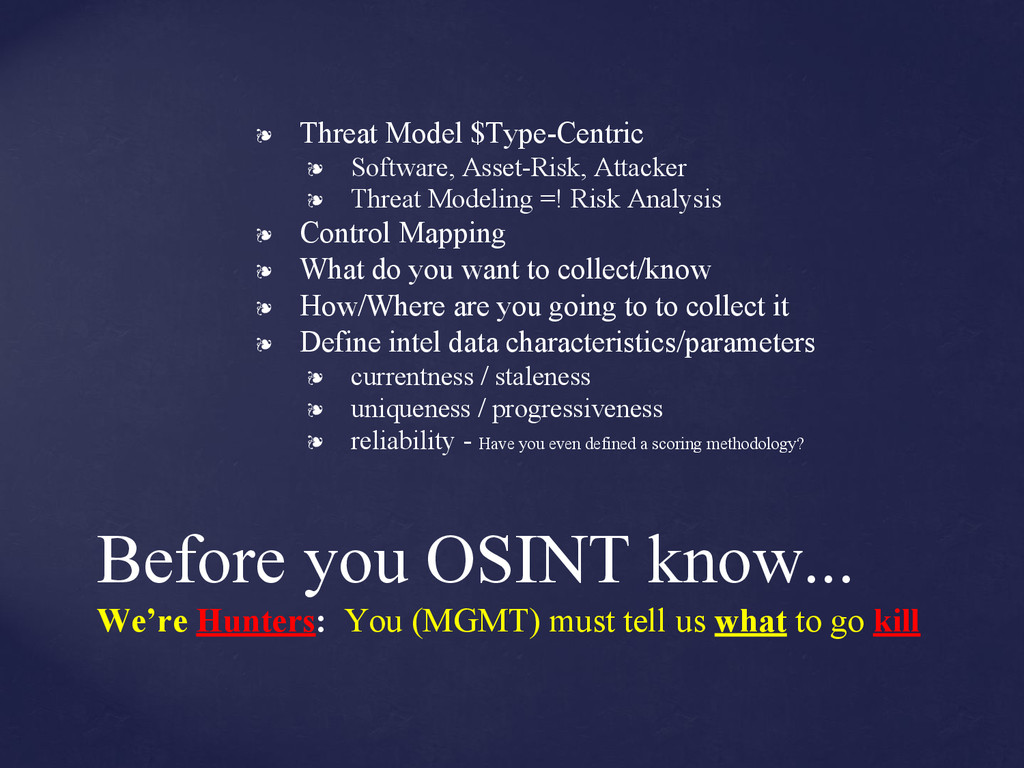Before you OSINT know... We're Hunters: You (MG...