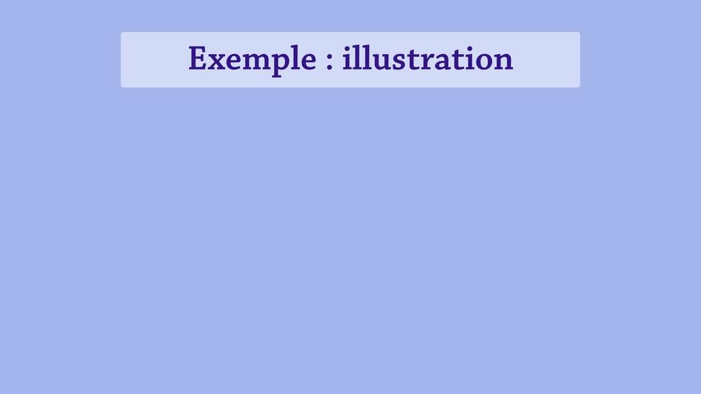 Exemple : illustration