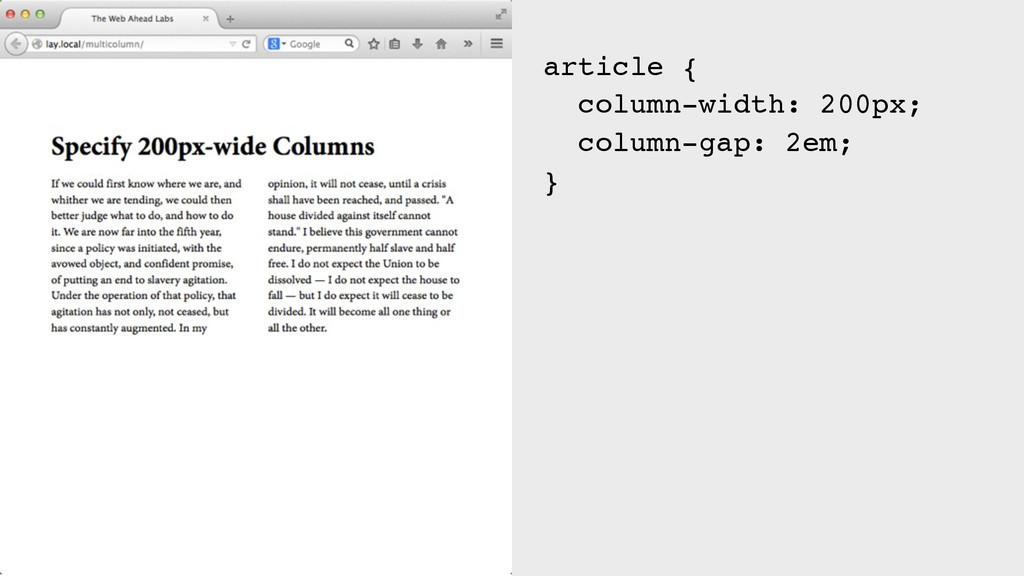 article { column-width: 200px; column-gap: 2em;...