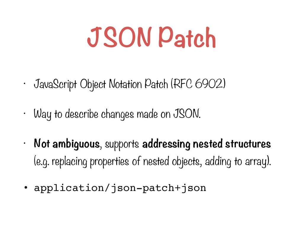 JSON Patch • JavaScript Object Notation Patch (...