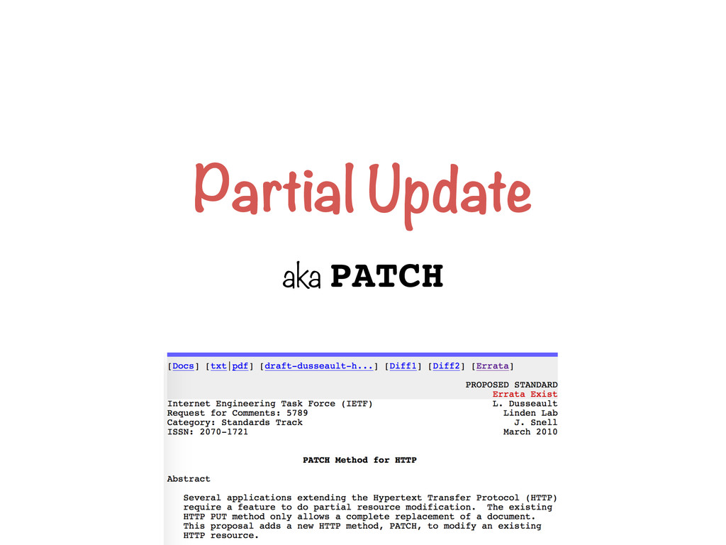 Partial Update aka PATCH