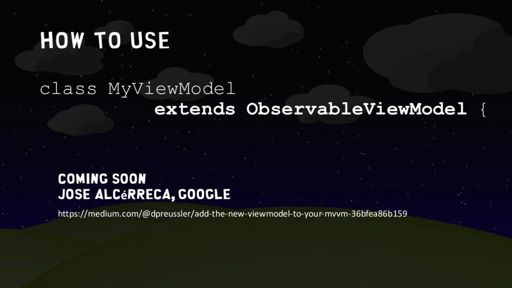 How to use class MyViewModel extends Observable...
