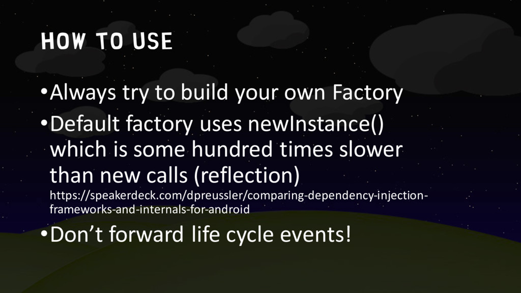 How to use •Always try to build your own Factor...
