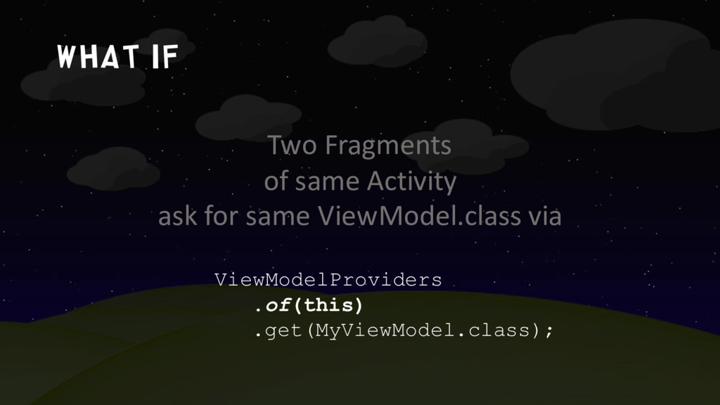 What if Two Fragments of same Activity ask for ...
