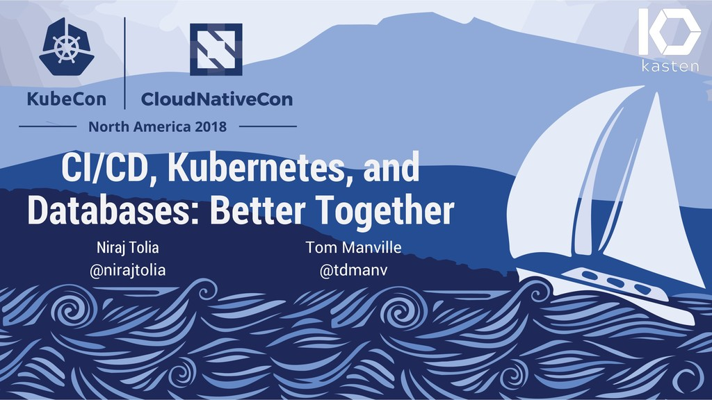 CI/CD, Kubernetes, and Databases: Better Togeth...