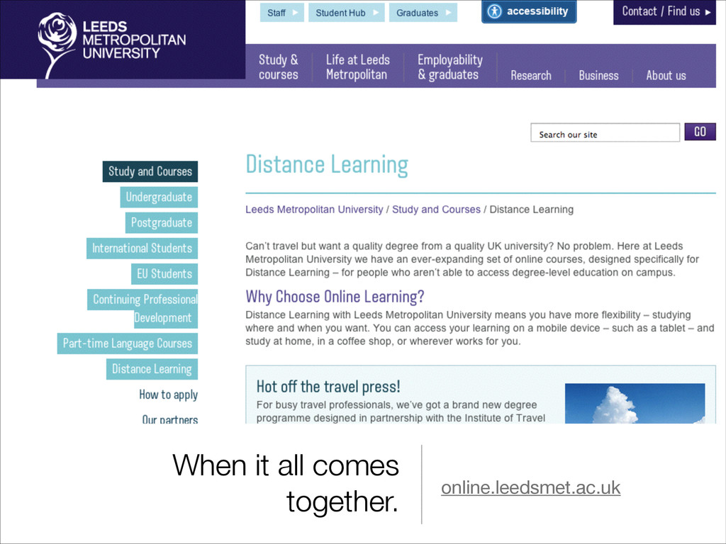 When it all comes together. online.leedsmet.ac....
