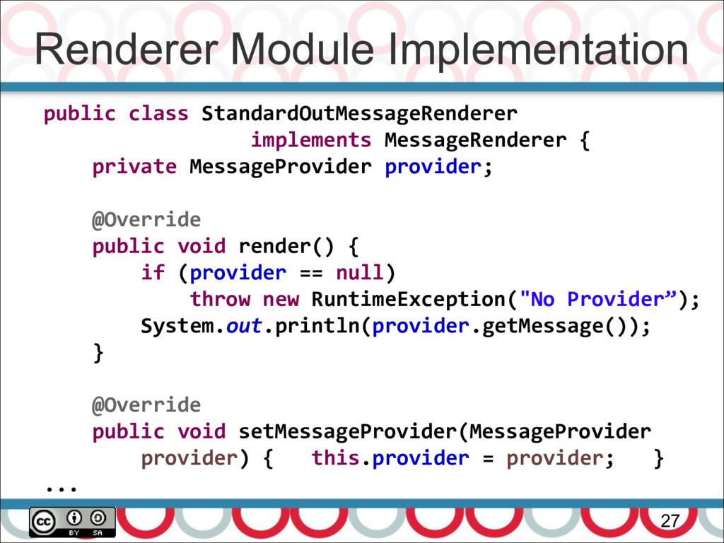 Renderer Module Implementation 27 public class ...
