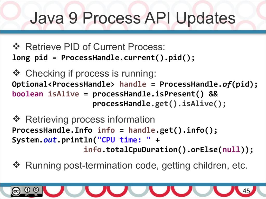 Java 9 Process API Updates 45  Retrieve PID of...