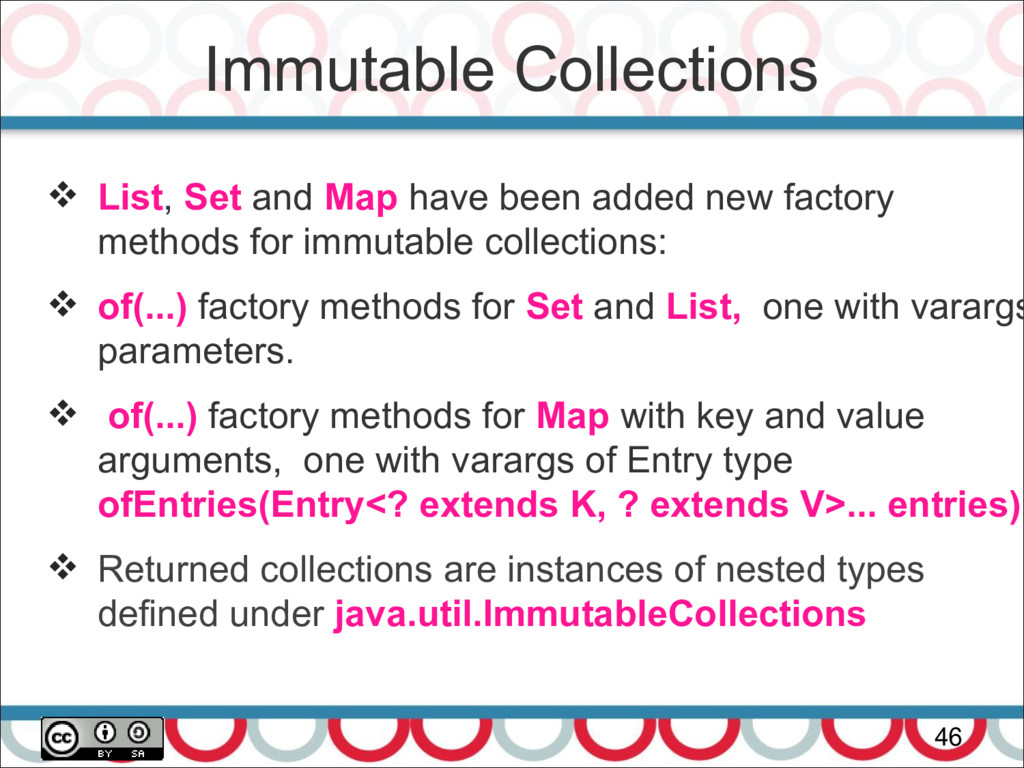 Immutable Collections 46  List, Set and Map ha...