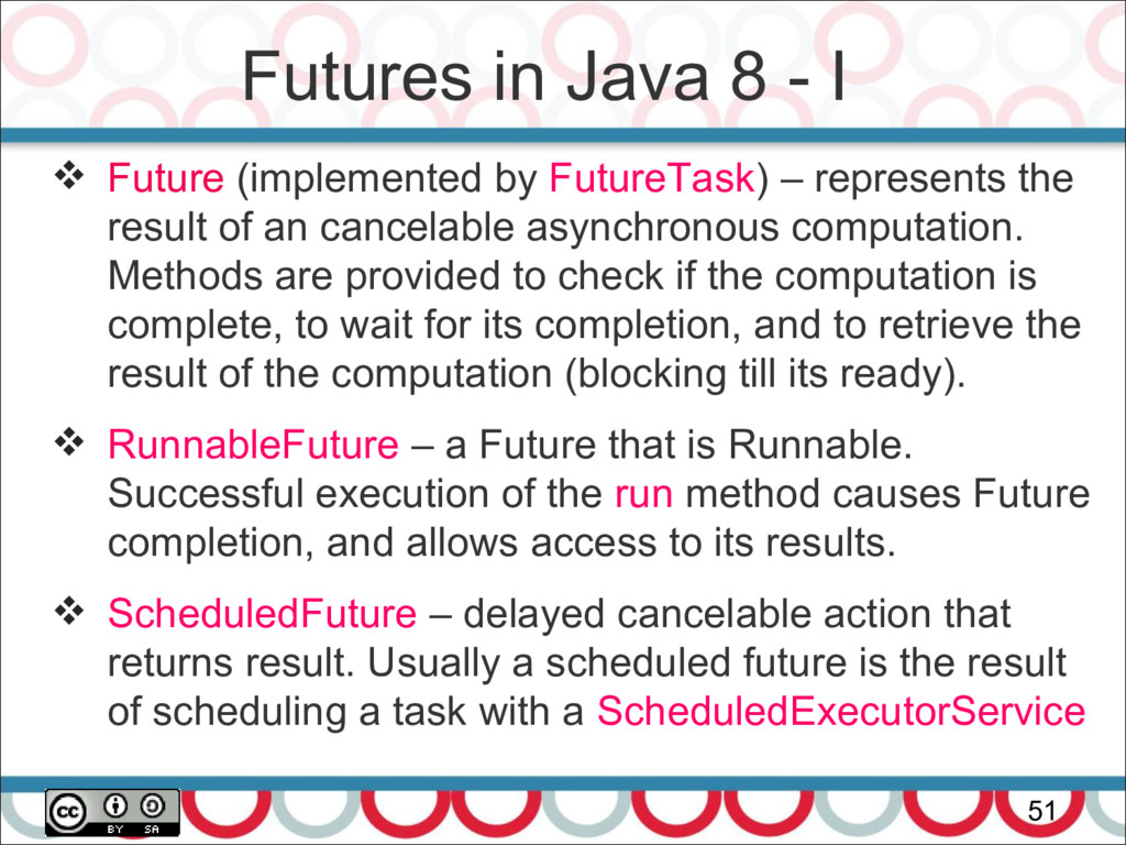 Futures in Java 8 - I 51  Future (implemented ...