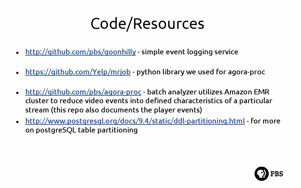 Code/Resources ● http://github.com/pbs/goonhill...