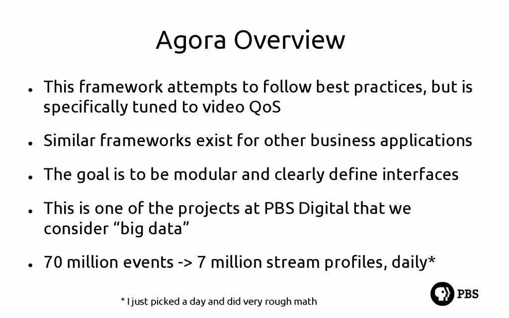 Agora Overview ● This framework attempts to fol...