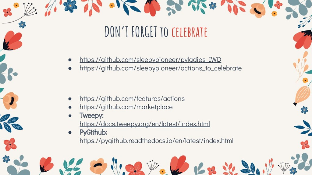 DON'T FORGET to celebrate ● https://github.com/...