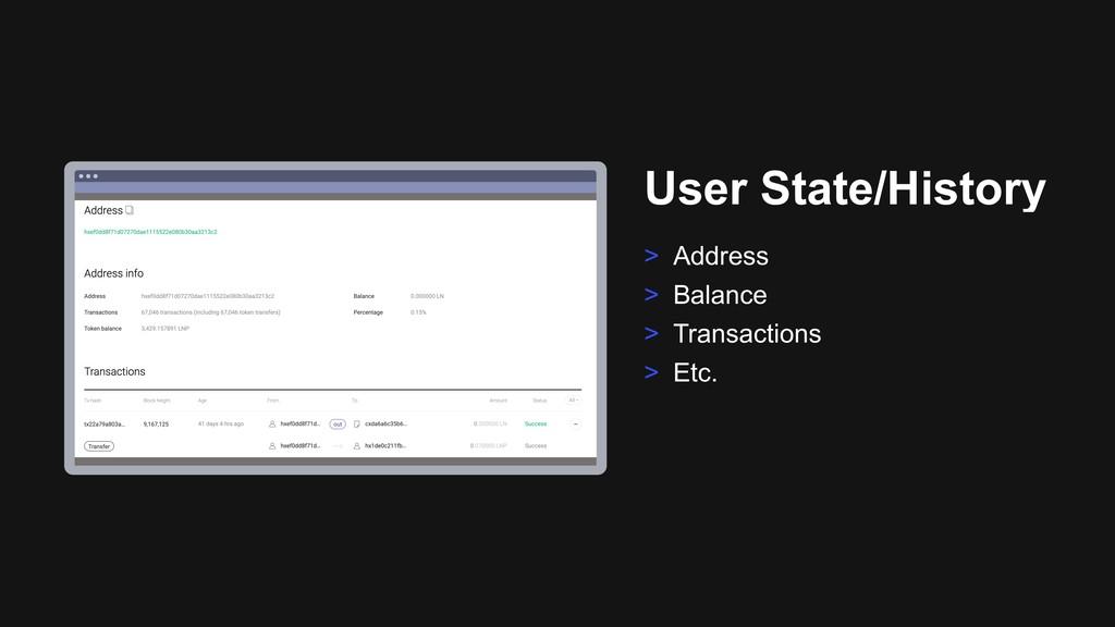 Ƃ User State/History > Address > Balance > Tran...