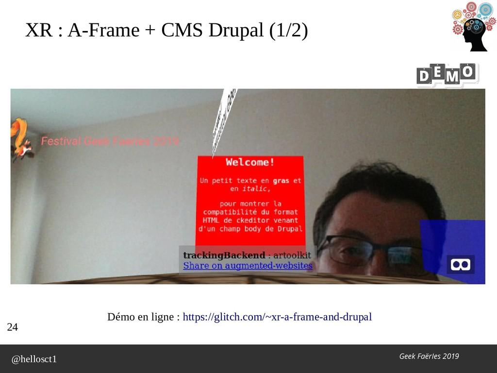 @hellosct1 Geek FaërIes 2019 XR : A-Frame + CMS...