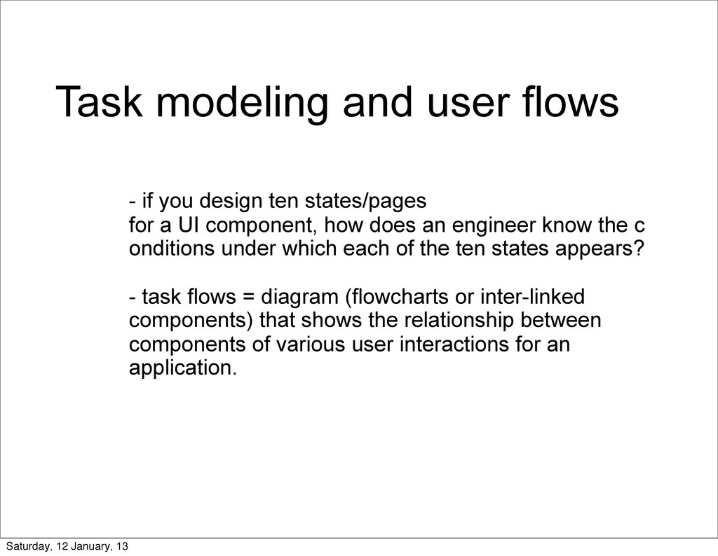 Task modeling and user flows - if you design te...