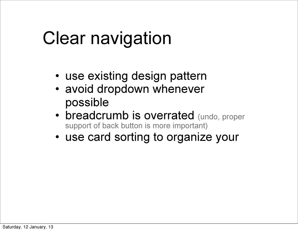 Clear navigation • use existing design pattern ...