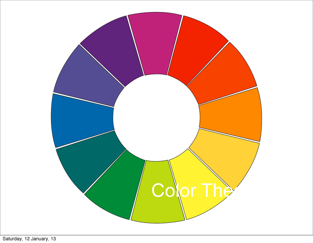 Color Theory Saturday, 12 January, 13