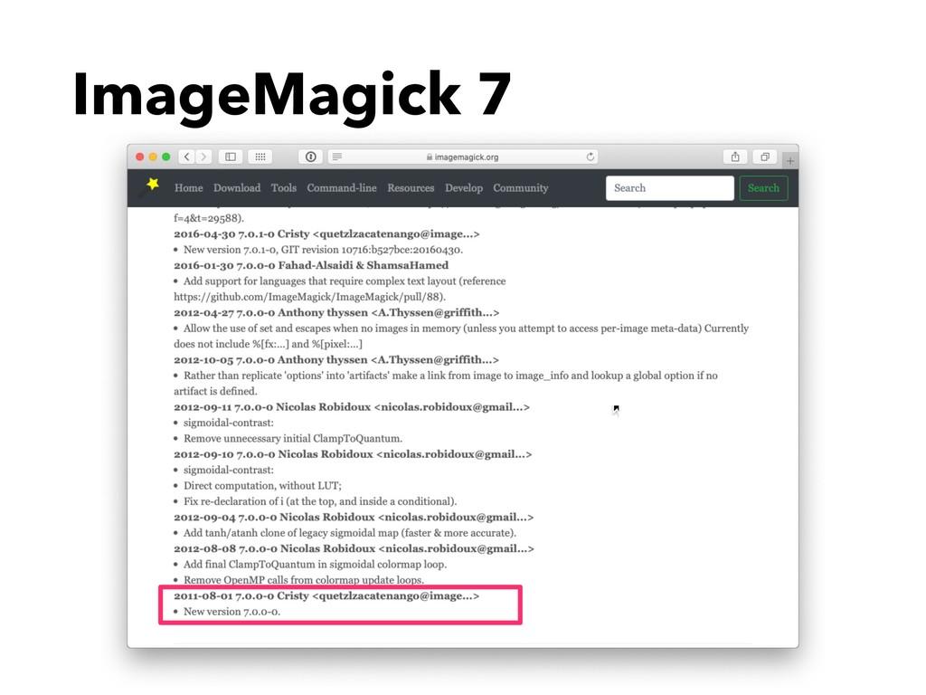 ImageMagick 7