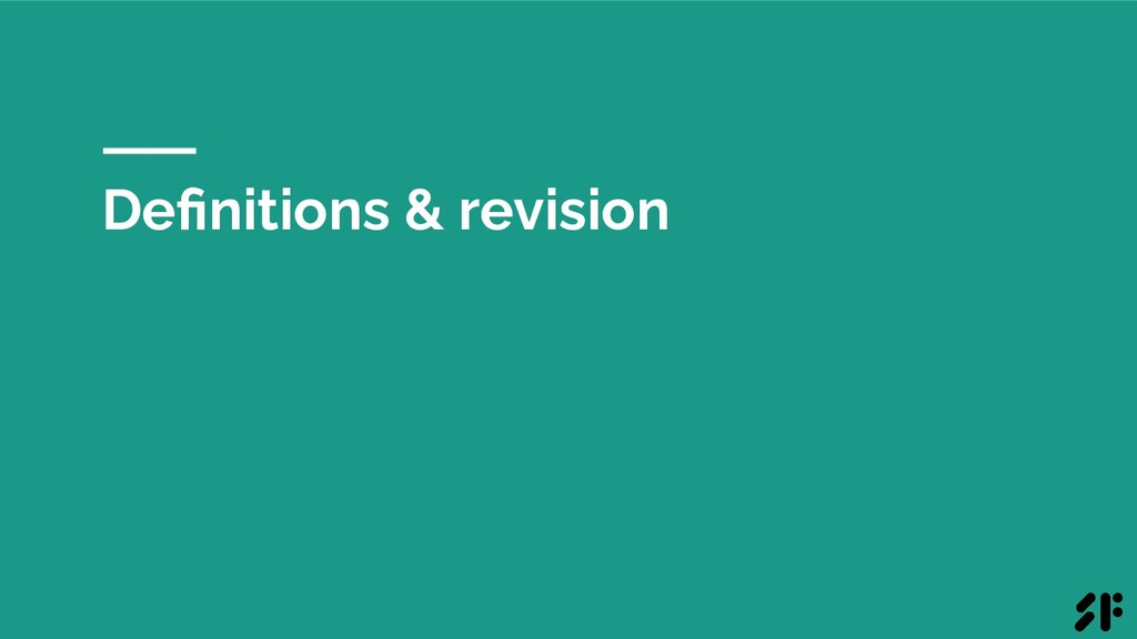 Definitions & revision