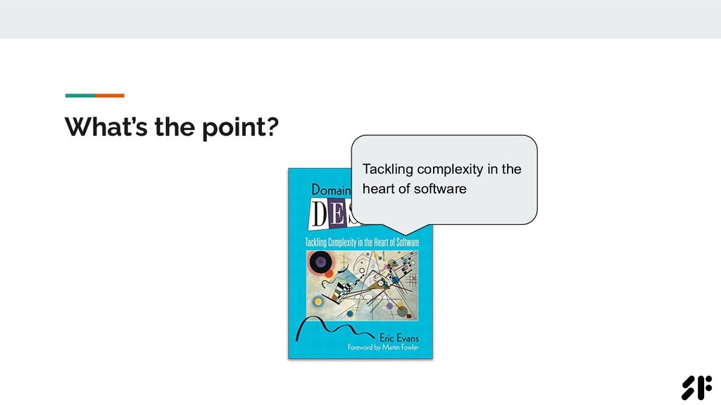 What's the point? Tackling complexity in the he...