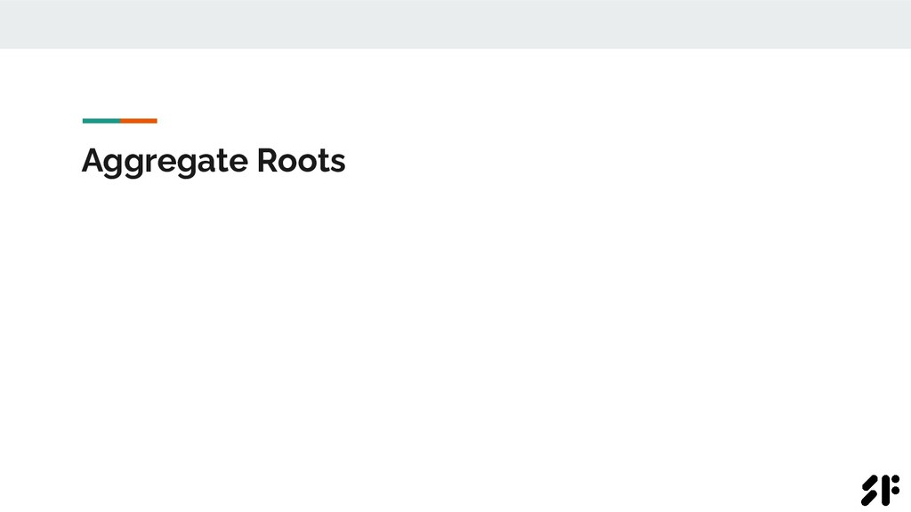 Aggregate Roots
