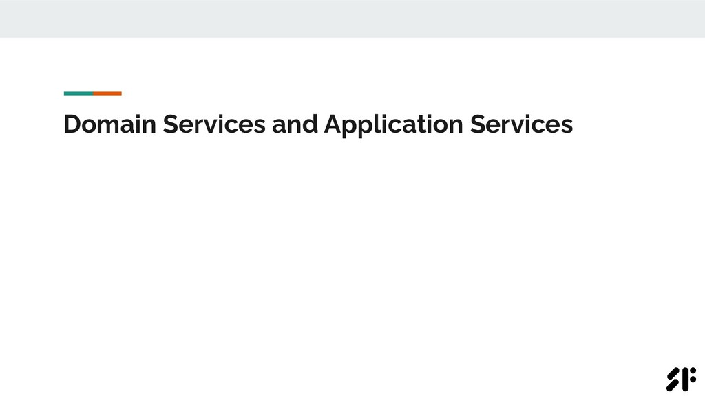 Domain Services and Application Services