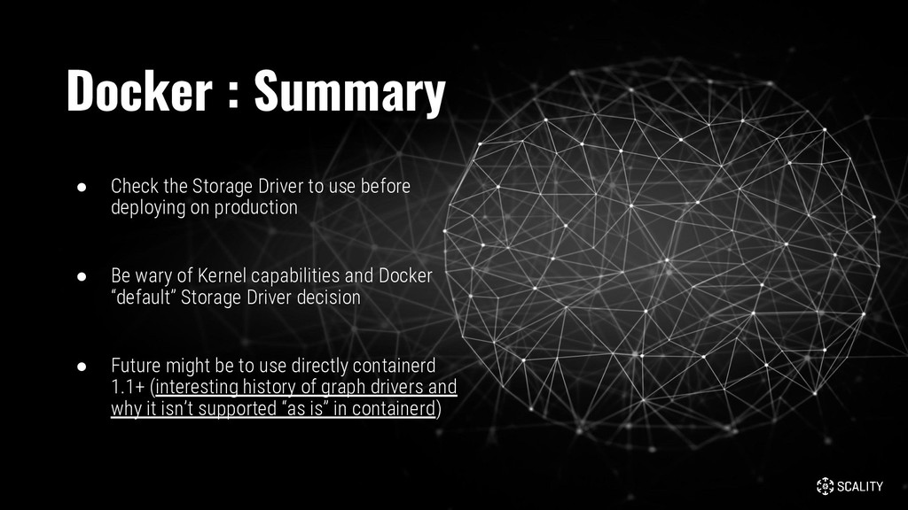 ● Check the Storage Driver to use before deploy...