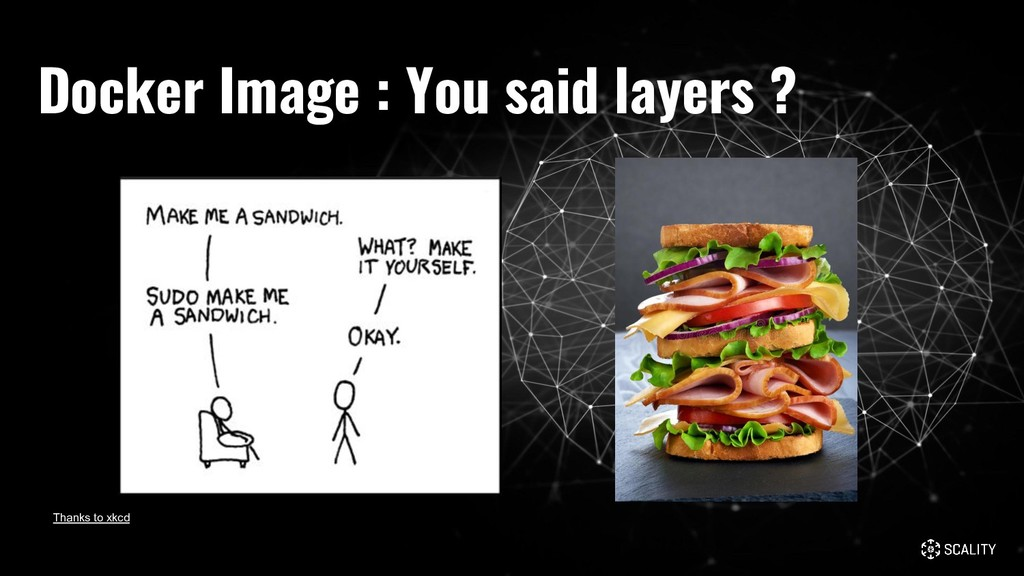 Docker Image : You said layers ? Thanks to xkcd