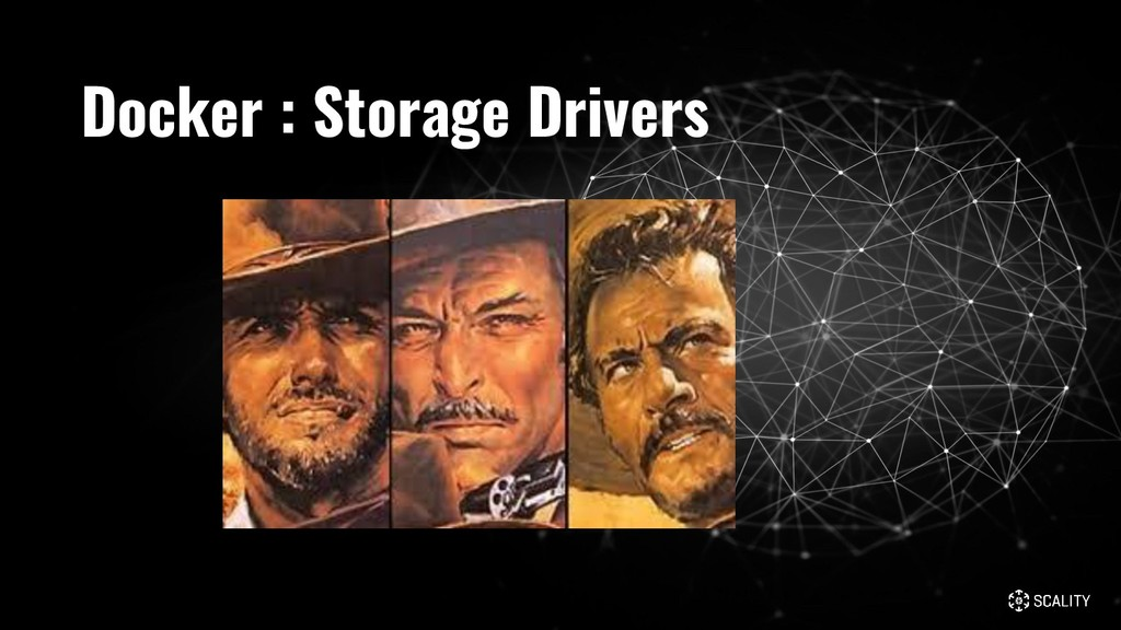 Docker : Storage Drivers