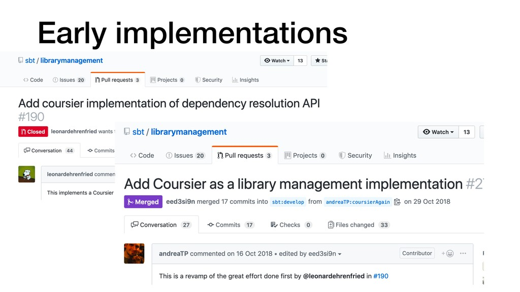 Early implementations
