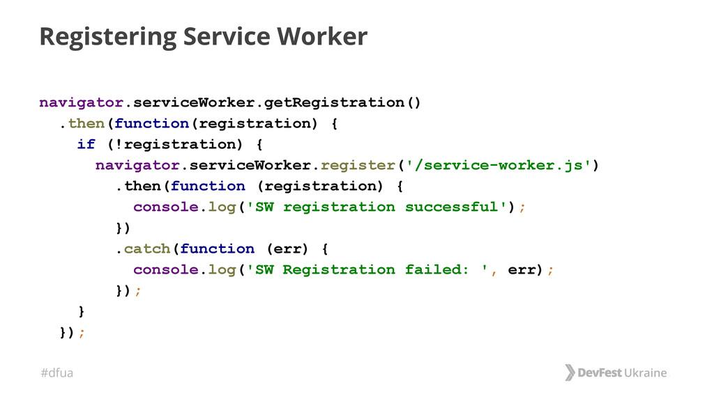 #dfua Registering Service Worker navigator.serv...