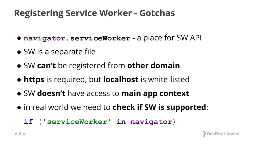 #dfua Registering Service Worker - Gotchas ● na...
