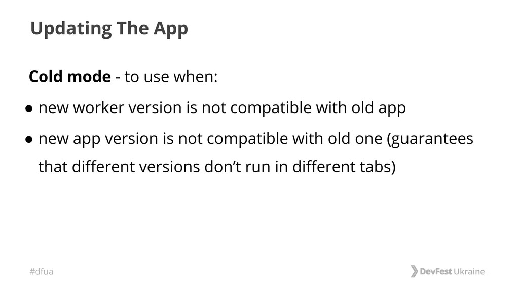 #dfua Updating The App Cold mode - to use when:...