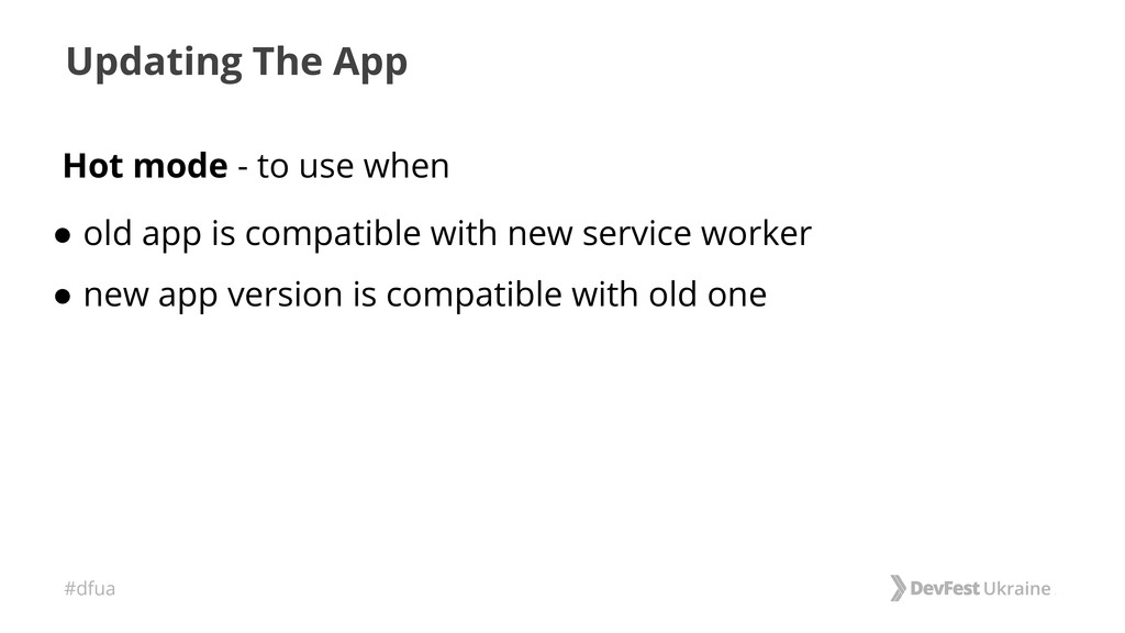 #dfua Updating The App Hot mode - to use when ●...