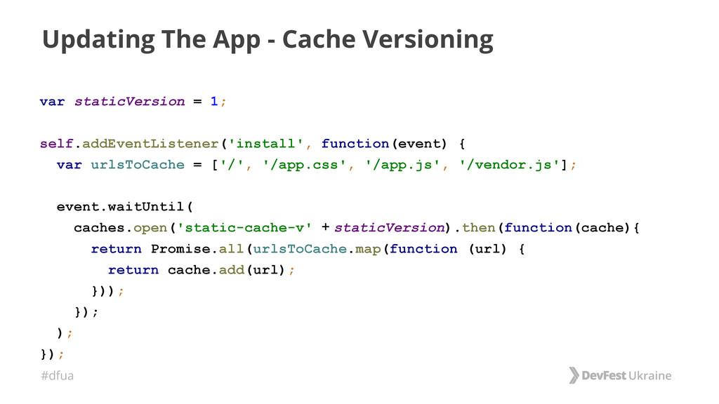 #dfua Updating The App - Cache Versioning var s...