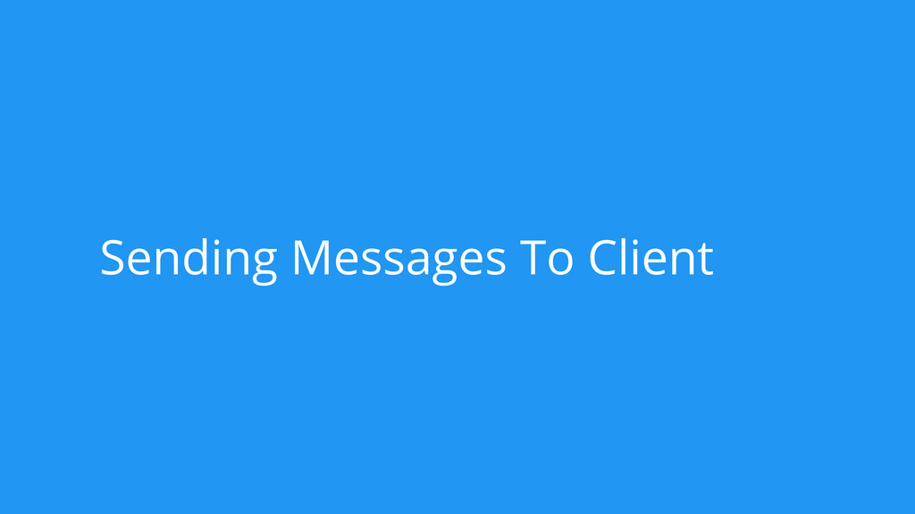 Sending Messages To Client