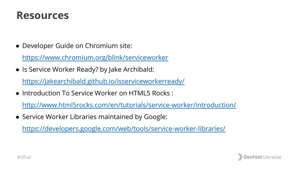 #dfua Resources ● Developer Guide on Chromium s...