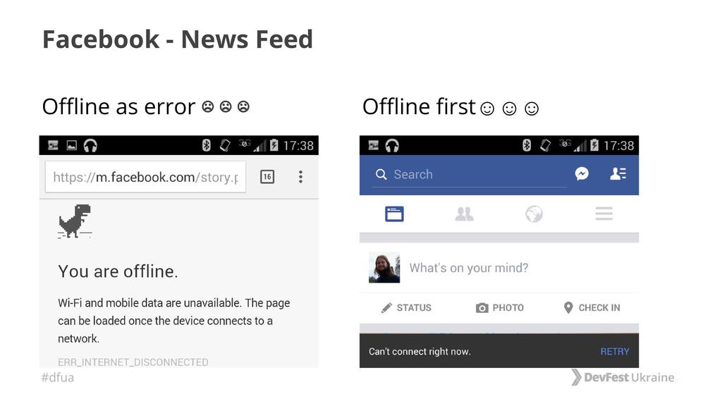 #dfua Facebook - News Feed Offline as error ☹ ☹...
