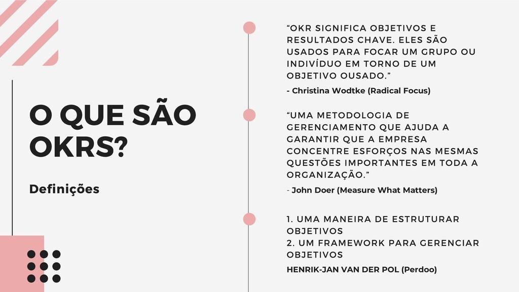 """""""OKR SIGNIFICA OBJETIVOS E RESULTADOS CHAVE. EL..."""
