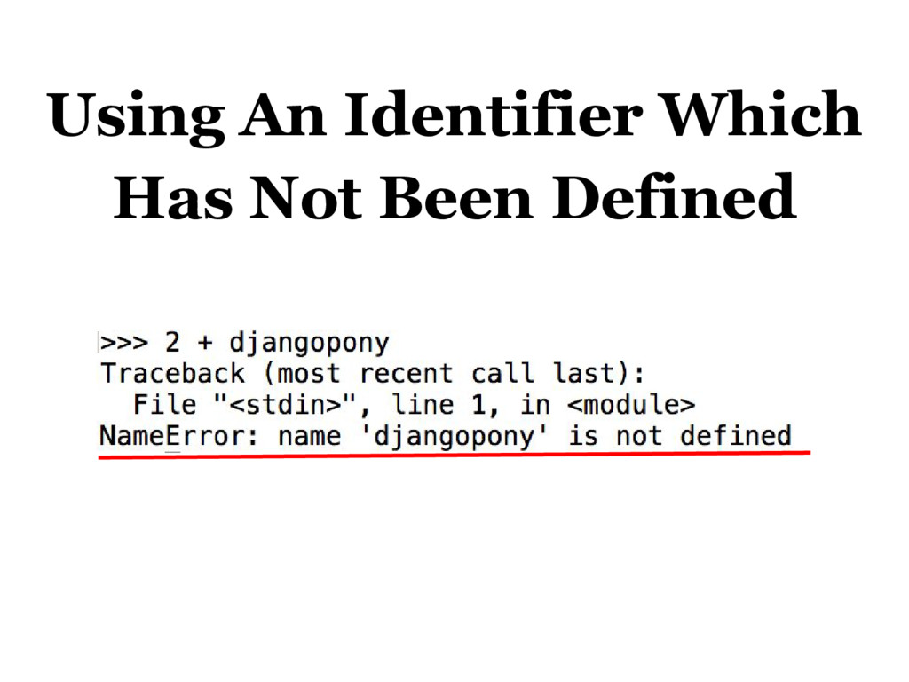 Using An Identifier Which Has Not Been Defined